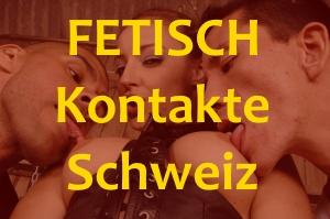 Fetisch Kontakte Schweiz – SM, Bondage und mehr …